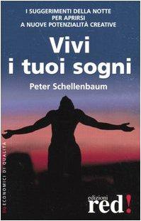 9788870315882: Vivi I Tuoi Sogni [Italia]