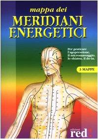 9788870316124: Mappa dei meridiani energetici. Ediz. illustrata
