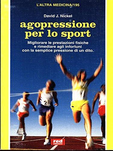9788870318883: Agopressione per lo sport