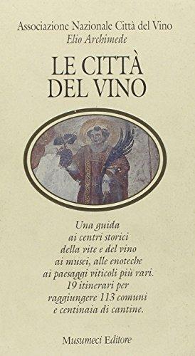 9788870324785: La città del vino