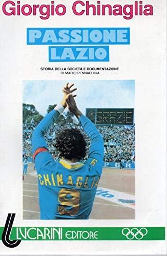 9788870330519: Passione Lazio