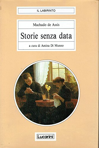 Storie Senza Data - Machado De Assis