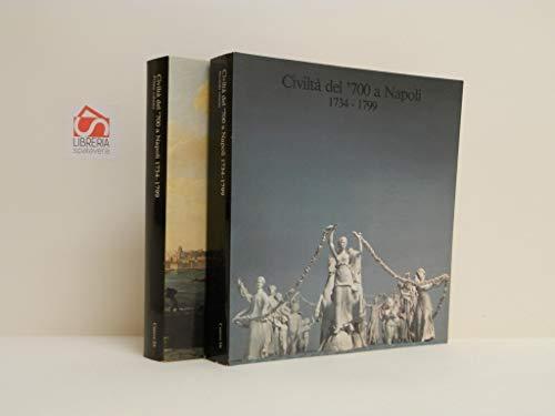 9788870380101: Civiltà del '700 a Napoli (1734-1799)