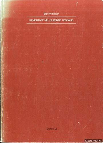 rembrandt nel seicento toscano italia e i paesi bassi no 1 italian edition