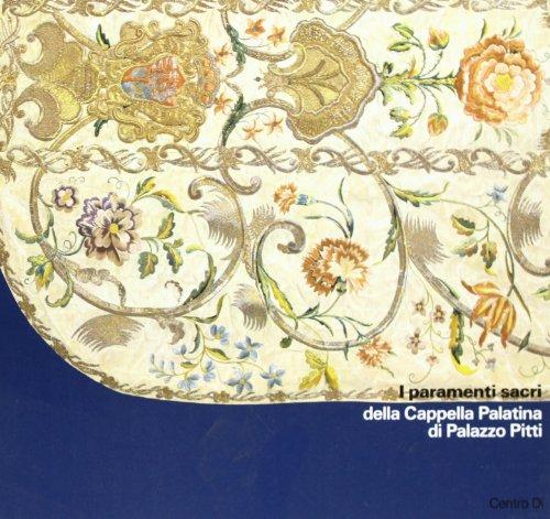 9788870381573: I paramenti sacri della Cappella palatina di Palazzo Pitti Firenze (Centro Di cat) (Italian Edition)
