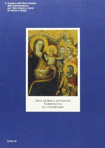 Arte storia e devozione. Tabernacoli da conservare.: AA.VV.