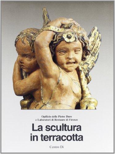 9788870382754: La scultura in terracotta. Tecniche e conservazione