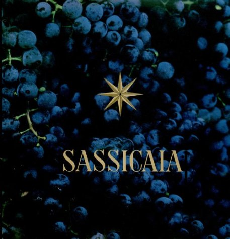 9788870383447: Sassicaia: the Supertuscan Original