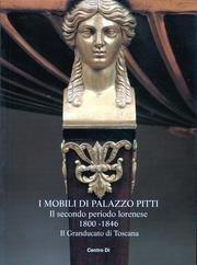 I Mobili di Palazzo Pitti: Il Secondo: COLLE, Enrico, et