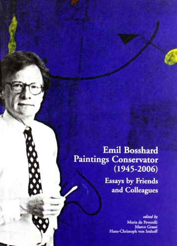 9788870384666: Emil Bosshard. Paintings conservator (1945-2006). Essays by friends and colleagues. Ediz. multilingue