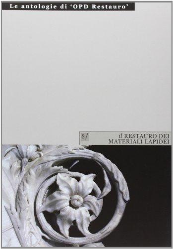 Il restauro dei materiali lapidei: 1: M. Cristina Improta