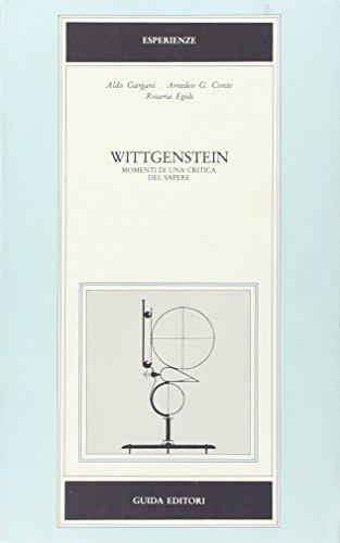9788870421743: Wittgenstein: Momenti di una critica del sapere (Esperienze) (Italian Edition)