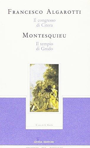 Il Congresso di Citera (Algarotti). Il tempio di Gnido (Montesquieu).: Algarotti,Francesco. ...