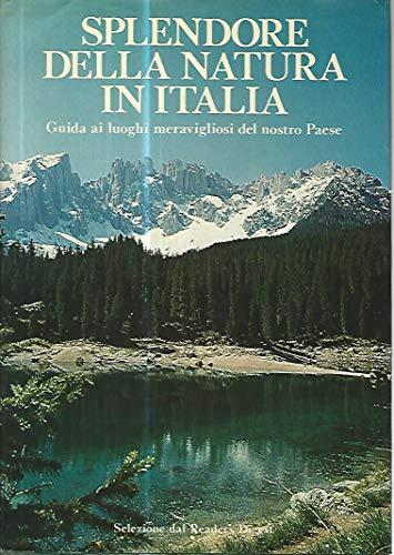 9788870450149: Splendore della natura in Italia