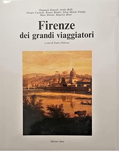 Firenze dei grandi viaggiatori: Franco Paloscia