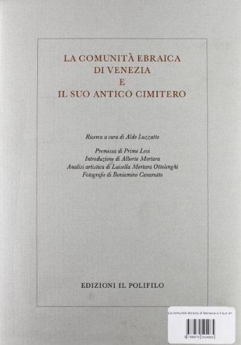 La Comunità Ebraica Di Venezia e Il Suo Antico Cimitero: Luzzato Aldo