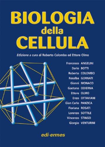 9788870513042: Biologia della cellula
