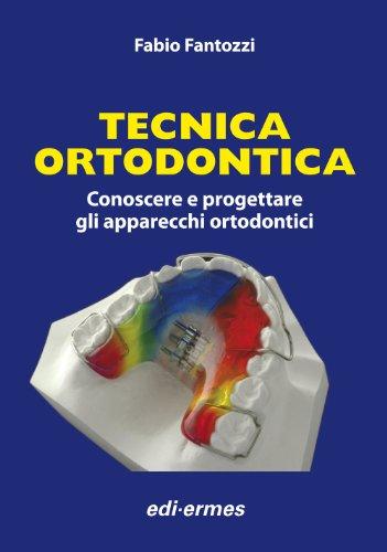 9788870513226: Tecnica Ortodontica
