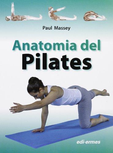 9788870513509: Anatomia del pilates
