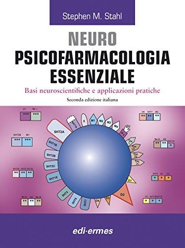 9788870515008: Neuro Psicofarmacologia essenziale. Basi neuroscienti?che e applicazioni pratiche
