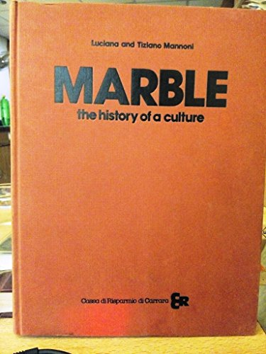 9788870555042: Marble: The History of a Culture