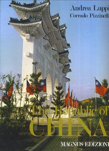 9788870570205: The Republic of China : as exemplified by its people and life in Taiwan