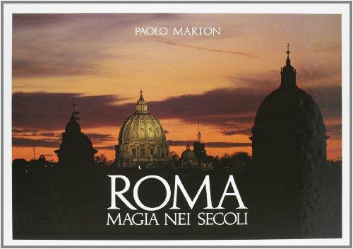9788870570267: Roma, magia nei secoli