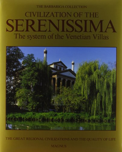 Civilisation of the Serenissima The System of the Venetian Villas