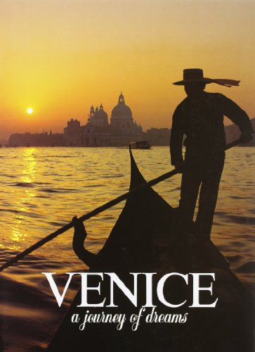 Venice, a Journey of Dreams