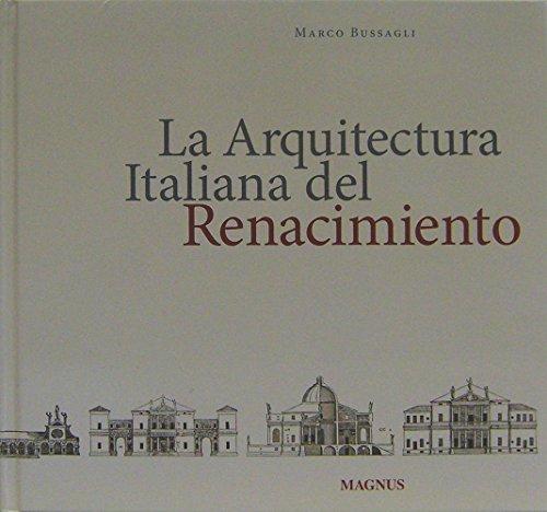 9788870572483: La arquitectura italiana del renacimiento / Italian Renaissance Architecture (Spanish, English, Italian and Portuguese Edition)
