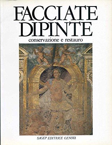 Facciate Dipinte conservazione e restauro. Atti del convegno di studi, Genova, 15-17 aprile, 1982.