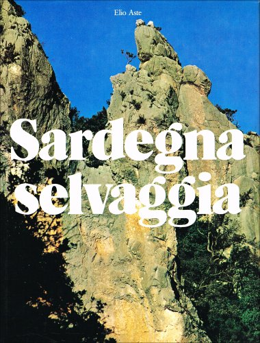 9788870581706: Sardegna selvaggia