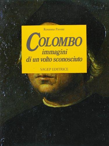 Colombo. Immagini di un volto sconosciuto.: Pavoni, Rosanna