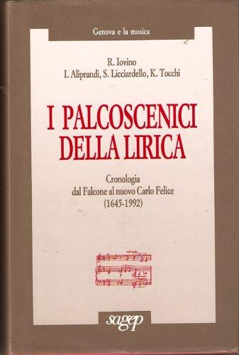 9788870584929: I palcoscenici della lirica: 3 (Genova e la musica)