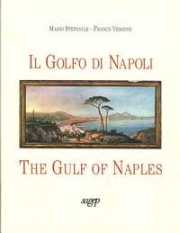 Il golfo di Napoli-The gulf of Naples: Mario Stefanile, Franco