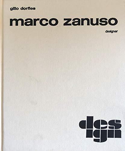 Zanuso - Marco Zanuso designer: Dorfles Gillo