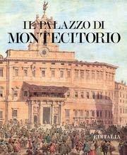 Il Palazzo Di Montecitorio: Borsi, Franco; Briganti, Giuliano; Venturoli, Marcello; Iotti, Nilde