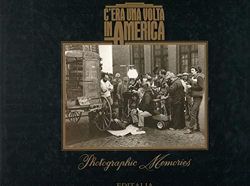 9788870601923: C'era una volta in America. Photographic memories (Il grande cinema)
