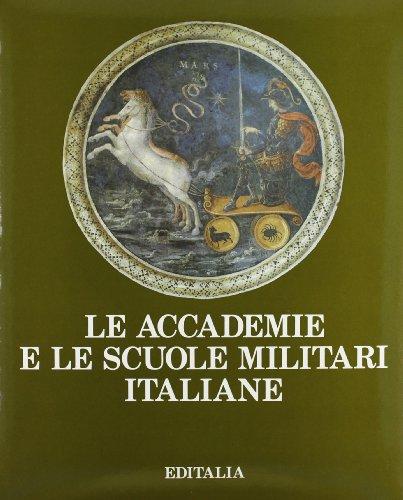 Le Accademie e Le Scuole Militari Italiane: Pecchioli Arrigo (a