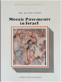 9788870626001: Mosaic pavements in Israel: Hellenistic, Roman, and early Byzantine (Bibliotheca archaeologica)