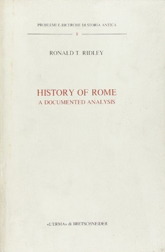 9788870626230: The history of Rome. A documented analysis (Problemi e ricerche di storia antica)
