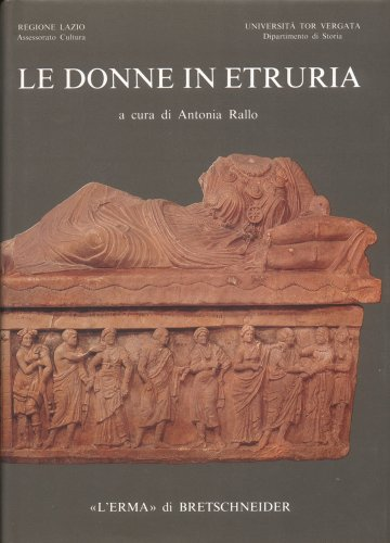 Le donne in Etruria.: AA.vv.