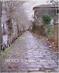 Tecnica Stradale Romana (Atlante Tematico di Topografia Antica) (Italian Edition): Unknown