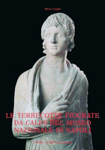 9788870628036: Le terrecotte figurate da Cales del Museo nazionale di Napoli. Sacro, stile, committenza
