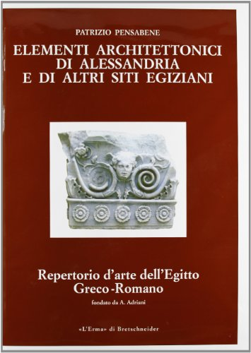 3: Elementi architettonici di Alessandria e di: Pensabene, Patrizio