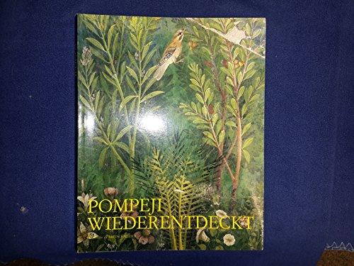 9788870628210: Pompeji Wiederentdeckt. Galerie der Stadt Stuttgart (Cataloghi mostre)