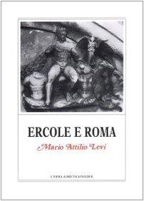 9788870629606: Ercole e Roma (Monografie / Centro ricerche e documentazione sull'antichità classica) (Italian Edition)