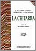 9788870630817: La Chitarra (Biblioteca di cultura musicale. I Manuali EDT/SIdM) (Italian Edition)