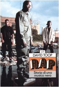 Rap. Storia di una musica nera (8870631303) by David Toop
