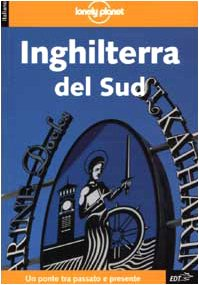 9788870635270: Inghilterra Del Sud (Lonely Planet Travel Guides) (Italian Edition)
